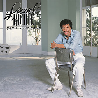 """Can't Slow Down"" album by Lionel Richie"