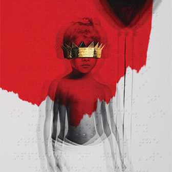 """ANTI"" album by Rihanna"