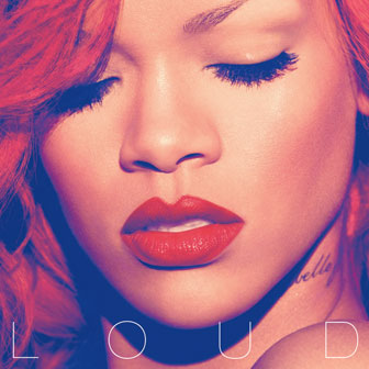 """Loud"" album by Rihanna"