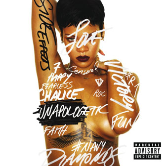 """Unapologetic"" by Rihanna"