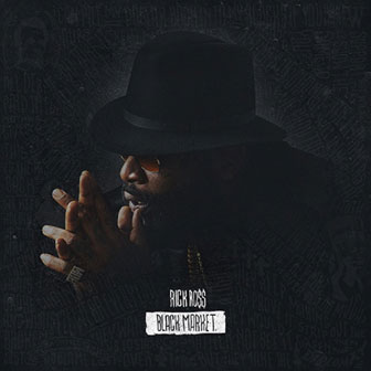 """Sorry"" by Rick Ross"