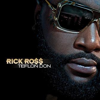 """Aston Martin Music"" by Rick Ross"
