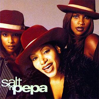 """Gitty Up"" by Salt-N-Pepa"