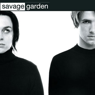 """Savage Garden"" album by Savage Garden"