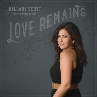 """Love Remains"" album by Hillary Scott"