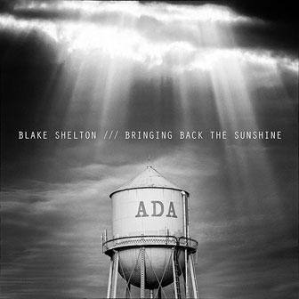 """Lonely Tonight"" by Blake Shelton"