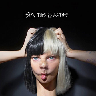 """This Is Acting"" album by Sia"