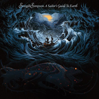 """A Sailor's Guide To Earth"" album by Sturgill Simpson"