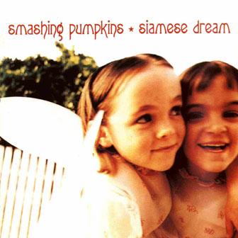 """""""Siamese Dream"""" album by Smashing Pumpkins"""