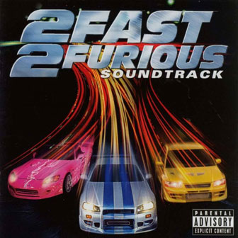 """2 Fast 2 Furious"" Soundtrack"
