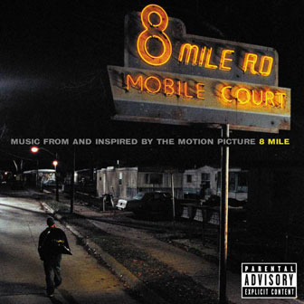 """8 Mile"" Soundtrack"