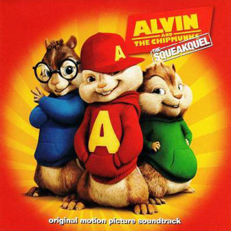 """""""Alvin And The Chipmunks: The Squeakquel"""""""