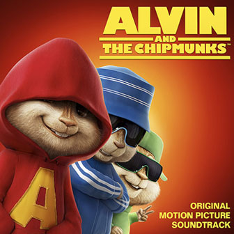"""Alvin And The Chipmunks"" Soundtrack"