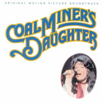 """Coal Miner's Daughter"" Soundtrack"