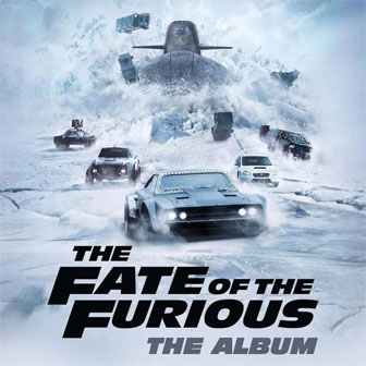 """The Fate Of The Furious"" Soundtrack"