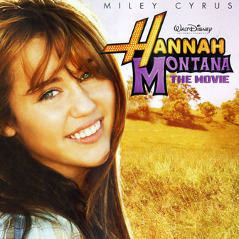 """Hannah Montana: The Movie"" Soundtrack"