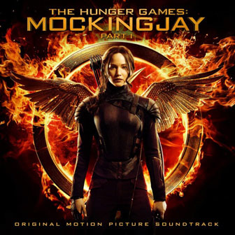 """The Hunger Games: Mockingjay Part 1"" Soundtrack"