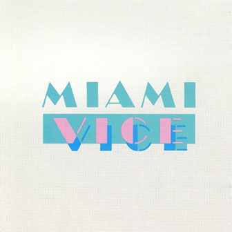 """Miami Vice"" Soundtrack"