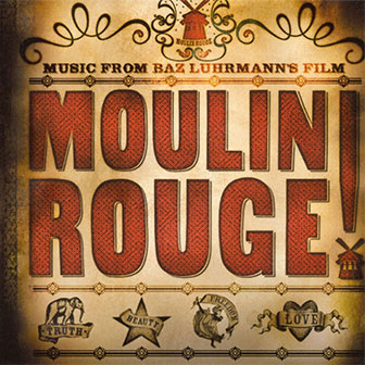 """Moulin Rouge"" Soundtrack"