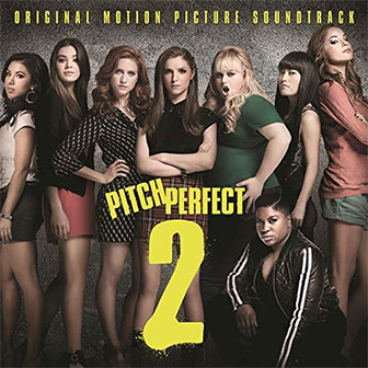 """Pitch Perfect 2"" Soundtrack"