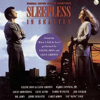 """""""Sleepless In Seattle"""" Soundtrack"""