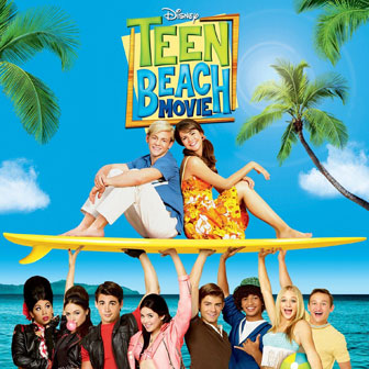 """Teen Beach Movie"" Soundtrack"