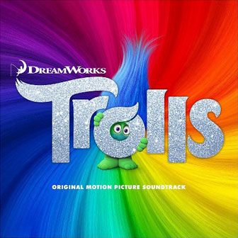 """Trolls"" Soundtrack"