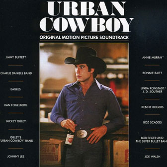 """Urban Cowboy"" Soundtrack"