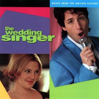 """""""The Wedding Singer"""" Soundtrack"""