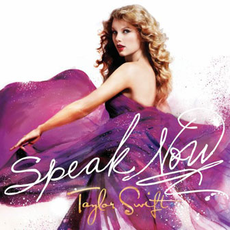 """Speak Now"" by Taylor Swift"