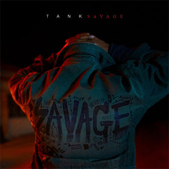 """Savage"" album by Tank"