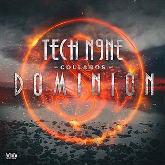 """Dominion"" album by Tech N9ne"