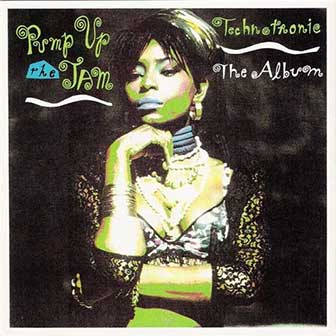 """Pump Up The Jam"" album by Technotronic"