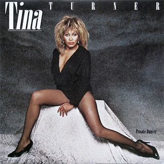 """""""Private Dancer"""" by Tina Turner"""