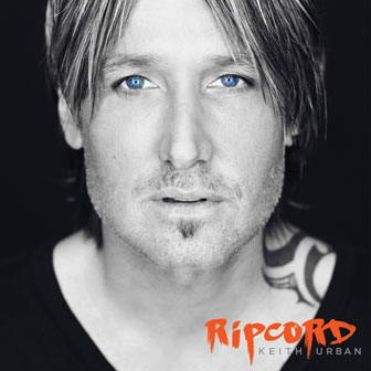 """Ripcord"" album by Keith Urban"