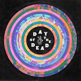 """Day Of The Dead"" album by Various Artists"
