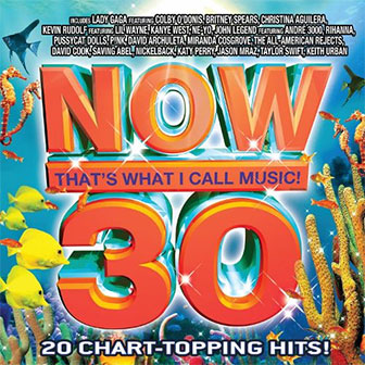 """NOW 30"" by Various Artists"