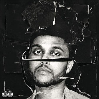 """Can't Feel My Face"" by The Weeknd"