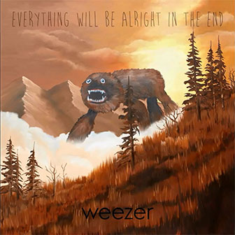 """""""Everything Will Be Alright In The End"""" album by Weezer"""