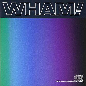 """Last Christmas"" by Wham!"