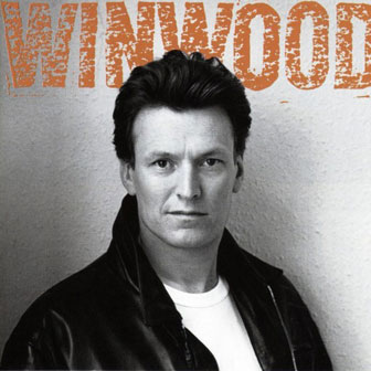 """Roll With It"" album by Steve Winwood"