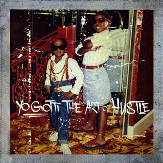 """The Art Of Hustle"" album by Yo Gotti"