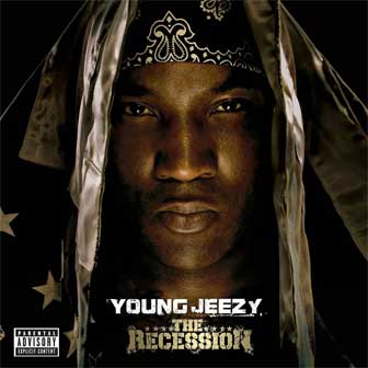 """Put On"" by Young Jeezy"