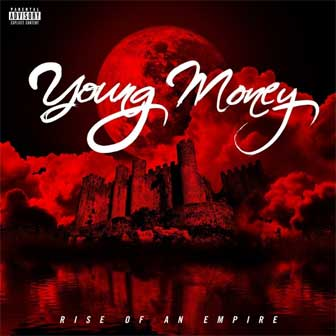 """Trophies"" by Young Money"