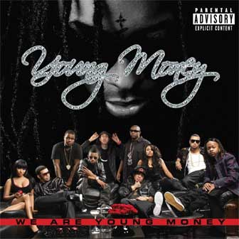 """""""We Are Young Money"""" album by Young Money"""