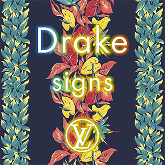 """""""Signs"""" by Drake"""