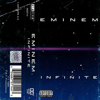 """Infinite"" by Eminem"