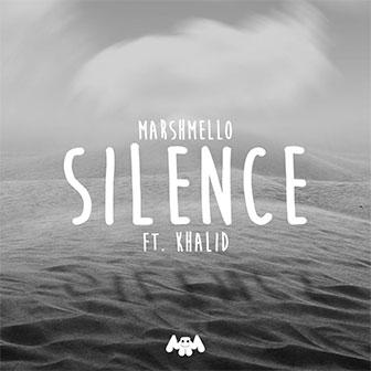 """""""Silence"""" by Marshmello"""