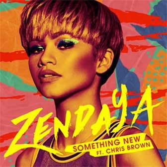 """Something New"" by Zendaya"
