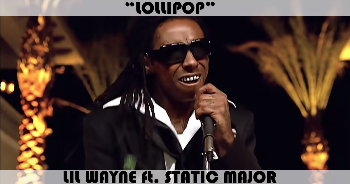 Lollipop Song By Lil Wayne Feat Static Major Music Charts Archive